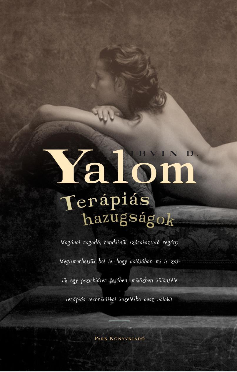 YALOM, IRVIN D. - TERÁPIÁS HAZUGSÁGOK
