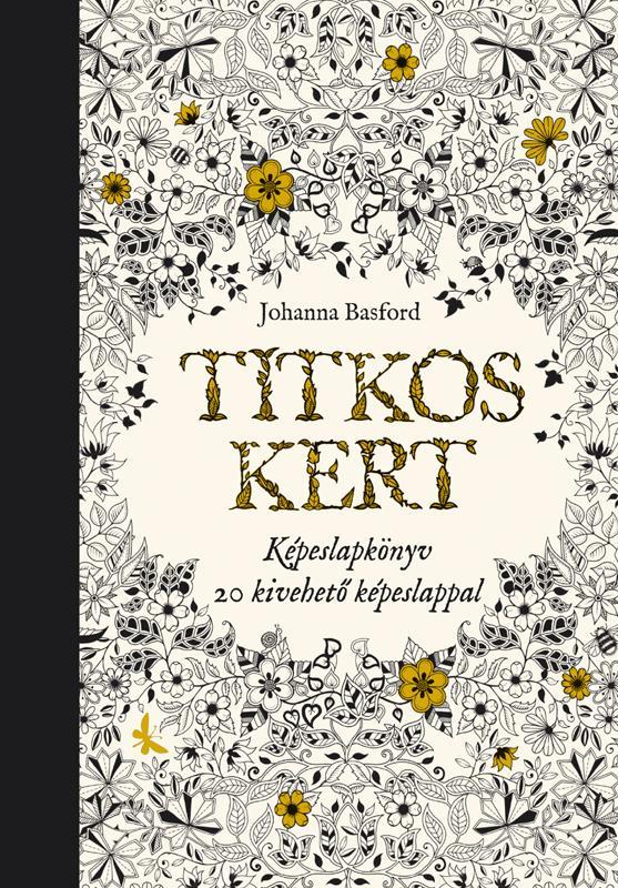TITKOS KERT - KÉPESLAPKÖNYV 20 KIVEHETŐ KÉPESLAPPAL