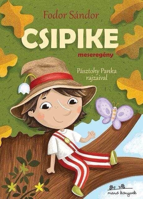 CSIPIKE - MESEREGÉNY - RÉGI KEDVENCEK
