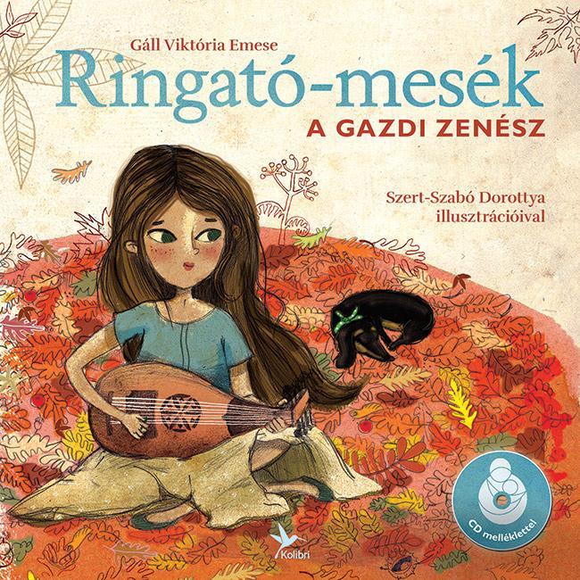 RINGATÓ-MESÉK - A GAZDI ZENÉSZ - CD MELLÉKLETTEL