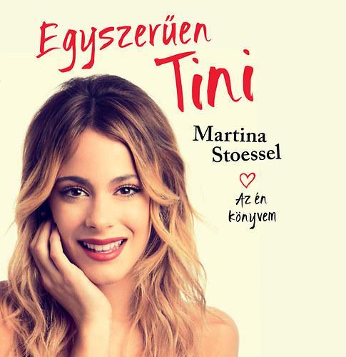 STOESSEL, MARTINA - EGYSZERŰEN TINI - AZ ÉN KÖNYVEM