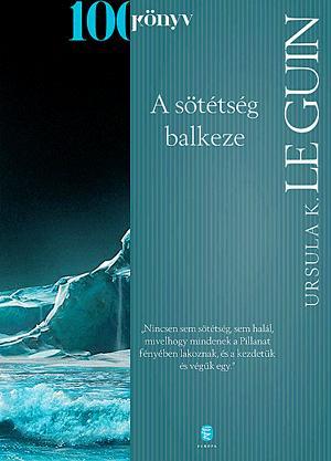 A SÖTÉTSÉG BALKEZE - 100 könyv -