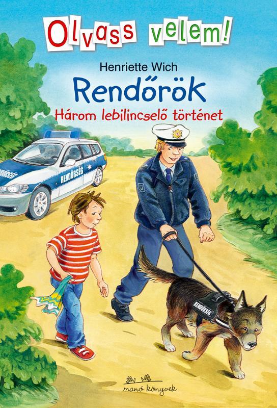 RENDŐRÖK - OLVASS VELEM!