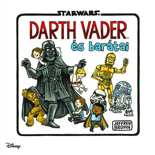 DARTH VADER ÉS BARÁTAI - STAR WARS
