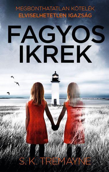 TREMAYNE, S.K. - FAGYOS IKREK
