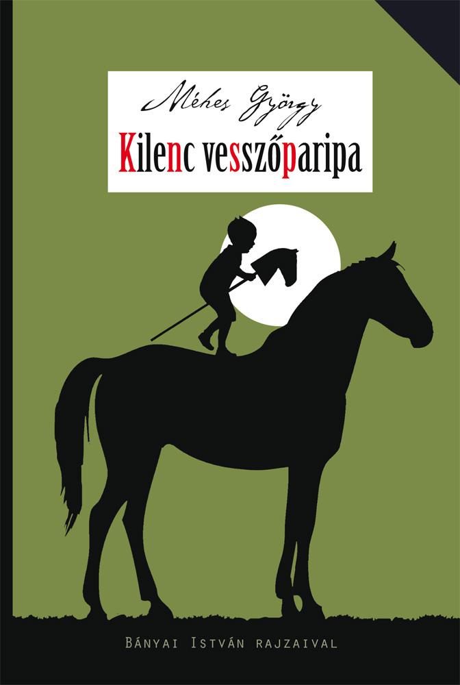 KILENC VESSZŐPARIPA - VIDÁM REGÉNYEK
