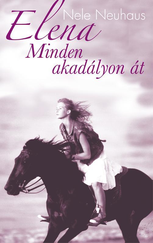 ELENA - MINDEN AKADÁLYON ÁT