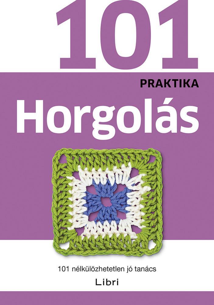 HORGOLÁS - 101 PRAKTIKA