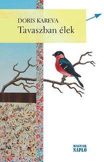 TAVASZBAN ÉLEK