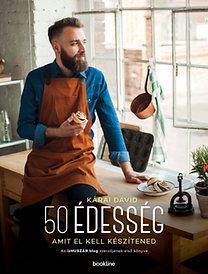 50 ÉDESSÉG - AMIT EL KELL KÉSZÍTENED