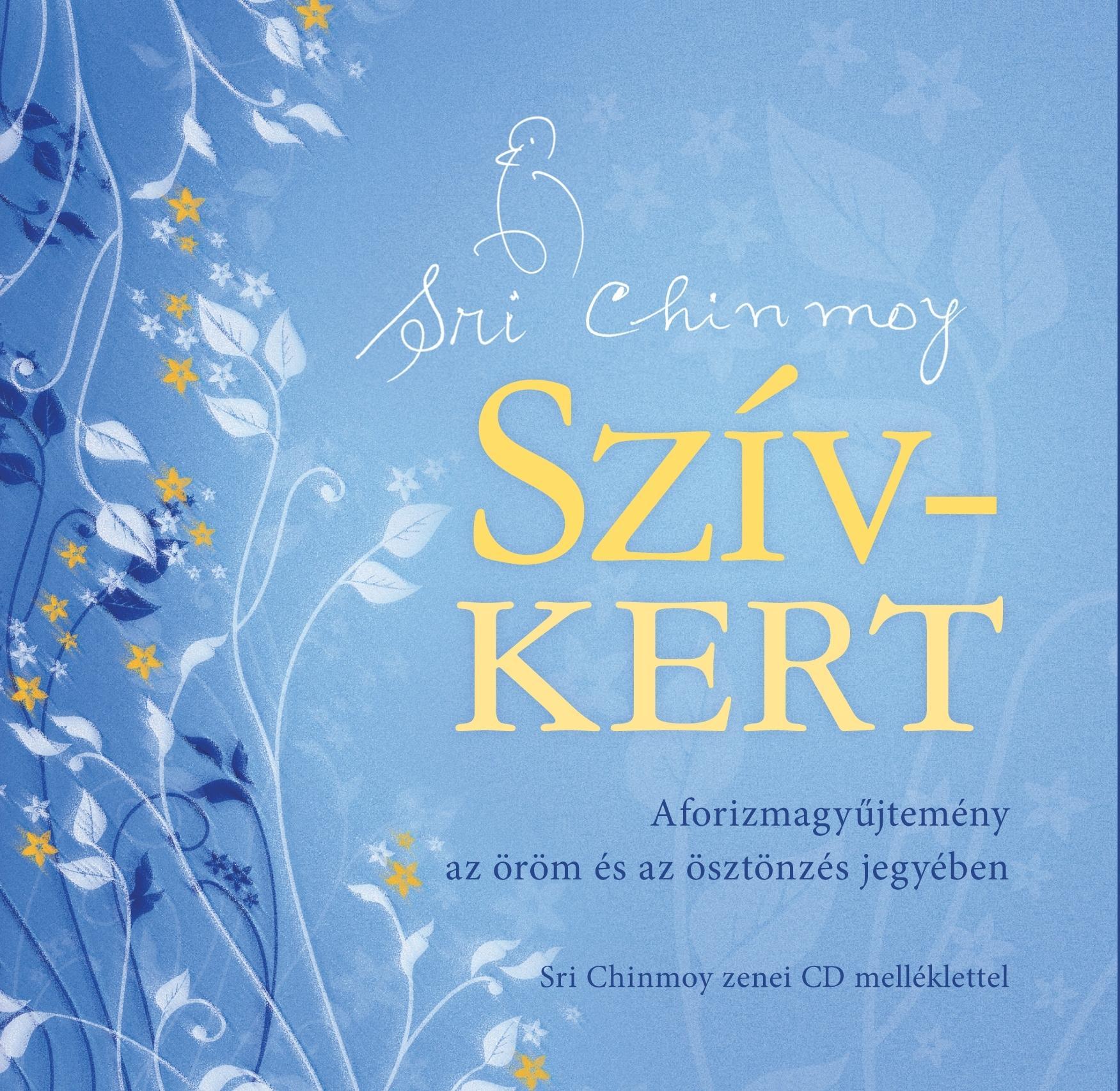 SZÍV-KERT - AFORIZMAGYŰJTEMÉNY + CD
