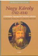 NAGY KÁROLY (742-814) - KIRÁLYI HÁZAK