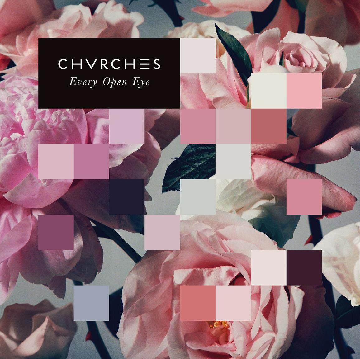 EVERY OPEN EYE - CHVRCHES - CD .