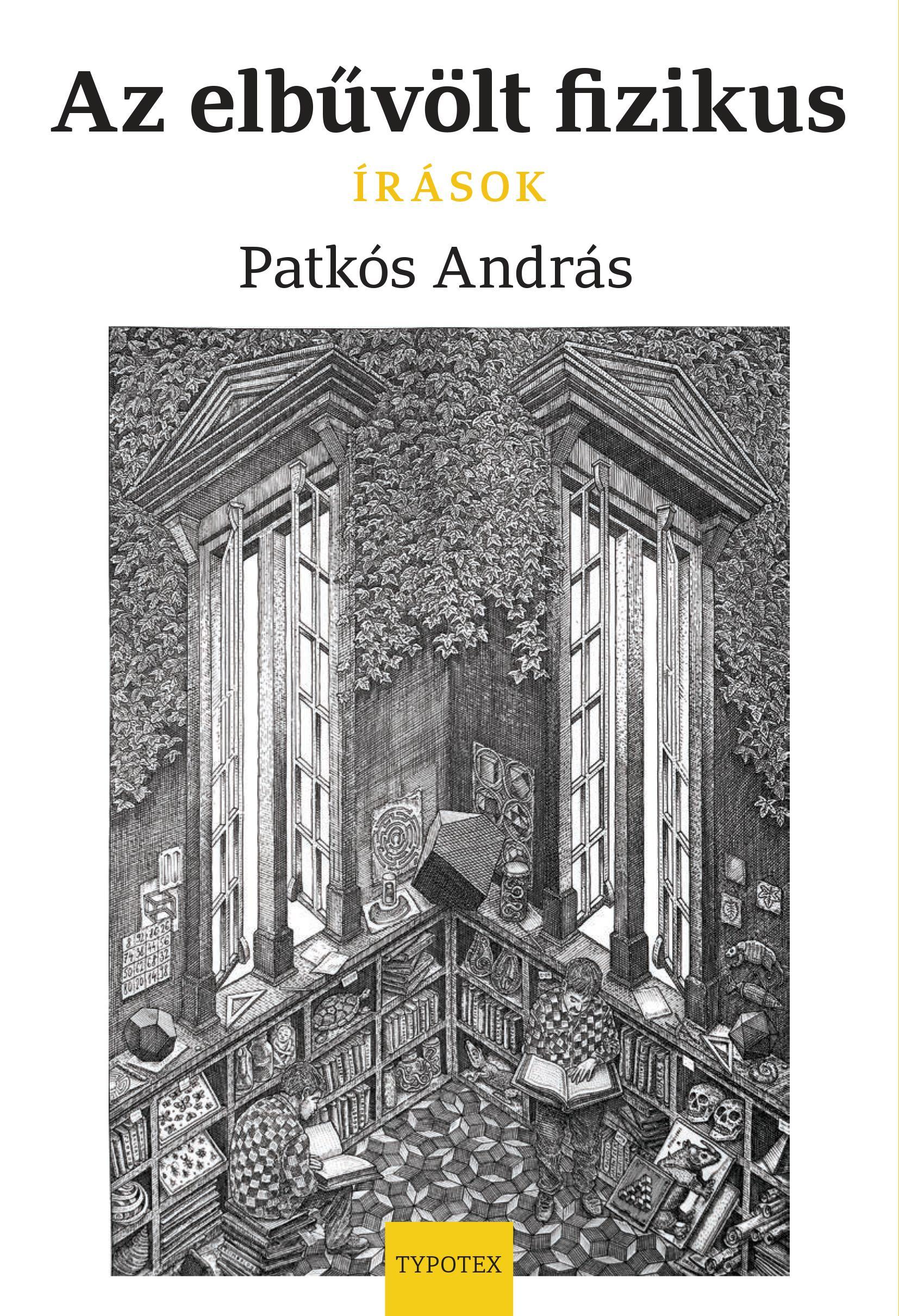 AZ ELBÛVÖLT FIZIKUS - ÍRÁSOK