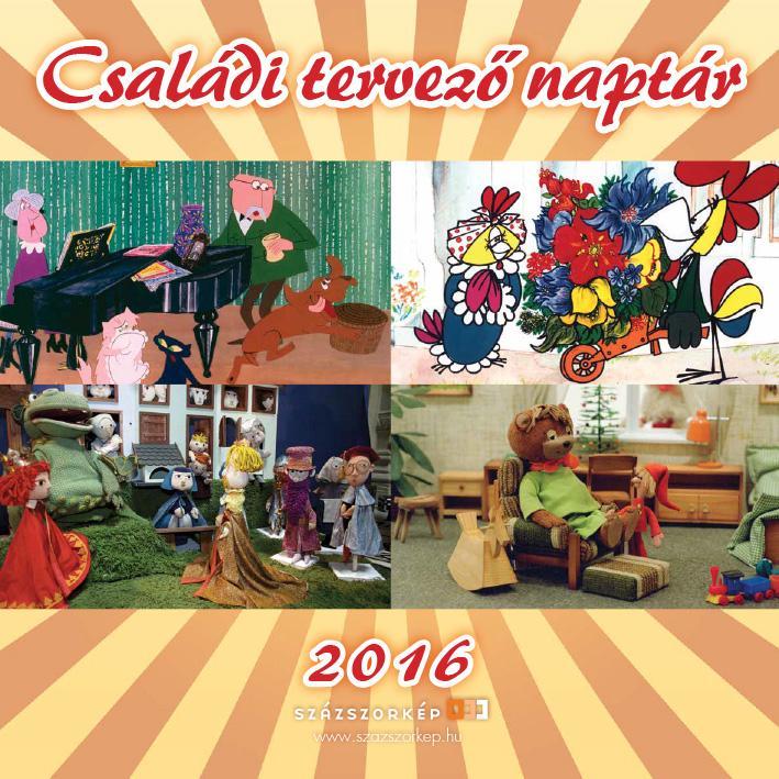 CSALÁDI TERVEZÕ NAPTÁR 2016 (30X30)
