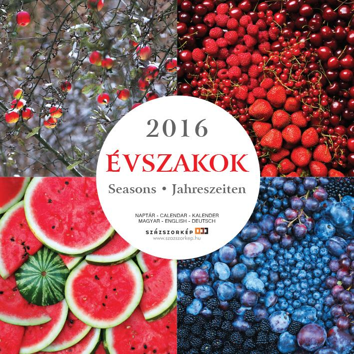 ÉVSZAKOK - NAPTÁR 2016 (30X30 CM)