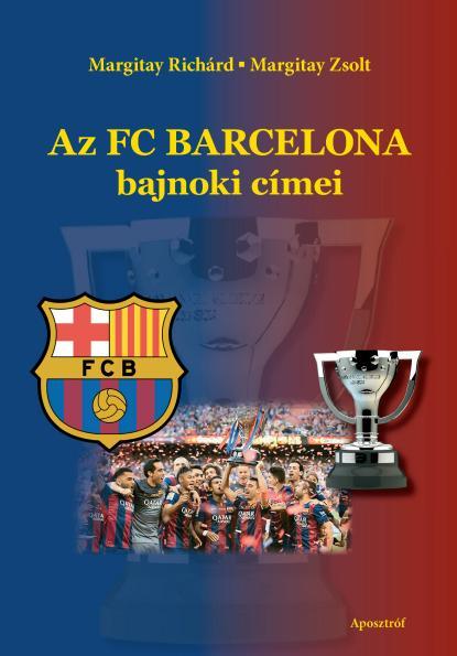 AZ FC BARCELONA BAJNOKI CÍMEI