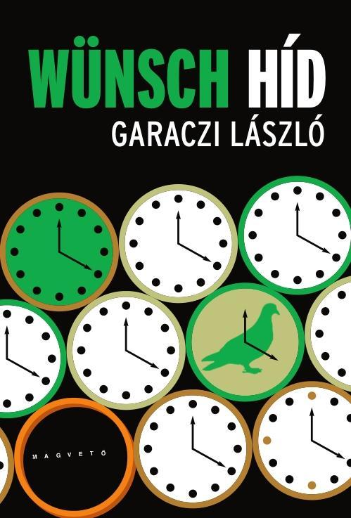Garaczi László: Wünsch híd (egy lemur vallomásai)