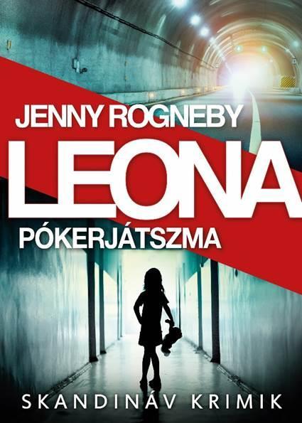 LEONA - PÓKERJÁTSZMA - SKANDINÁV KRIMIK