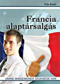 Francia alaptársalgás - Amire mindenkinek szüksége van