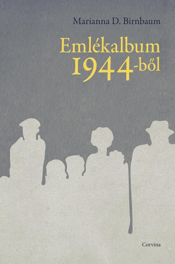 EMLÉKALBUM 1944-BŐL