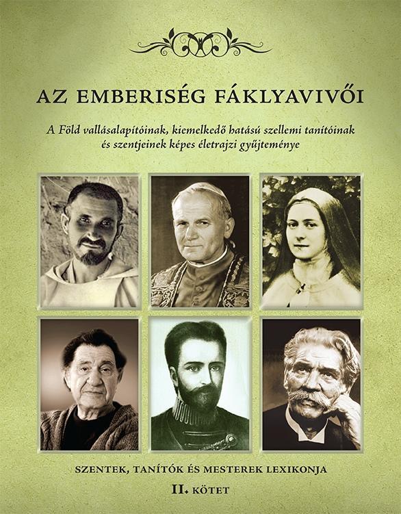 AZ EMBERISÉG FÁKLYAVIVÕI II.
