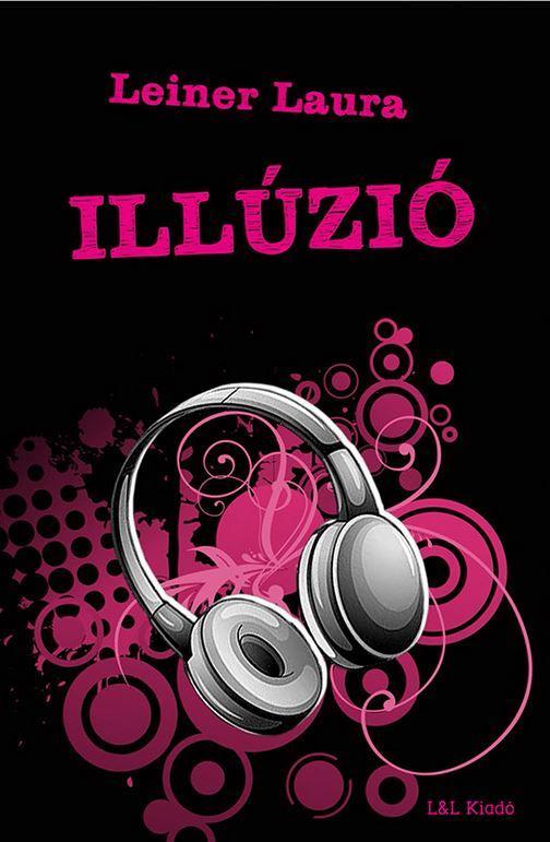ILLÚZIÓ - BEXI SOROZAT 3.