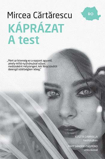 Cărtărescu, Mircea - KÁPRÁZAT. A TEST