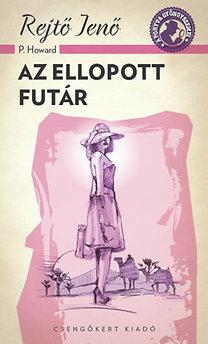 AZ ELLOPOTT FUTÁR - A PONYVA GYÖNGYSZEMEI