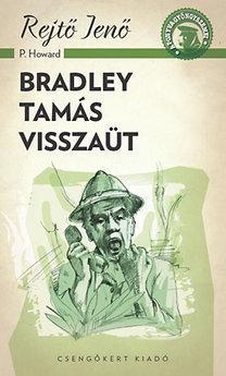 BRADLEY TAMÁS VISSZAÜT - A PONYVA GYÖNGYSZEMEI
