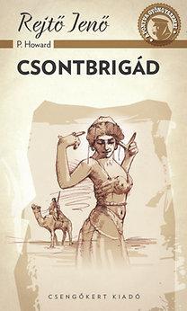 CSONTBRIGÁD - A PONYVA GYÖNGYSZEMEI