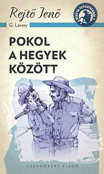 POKOL A HEGYEK KÖZÖTT - A PONYVA GYÖNGYSZEMEI