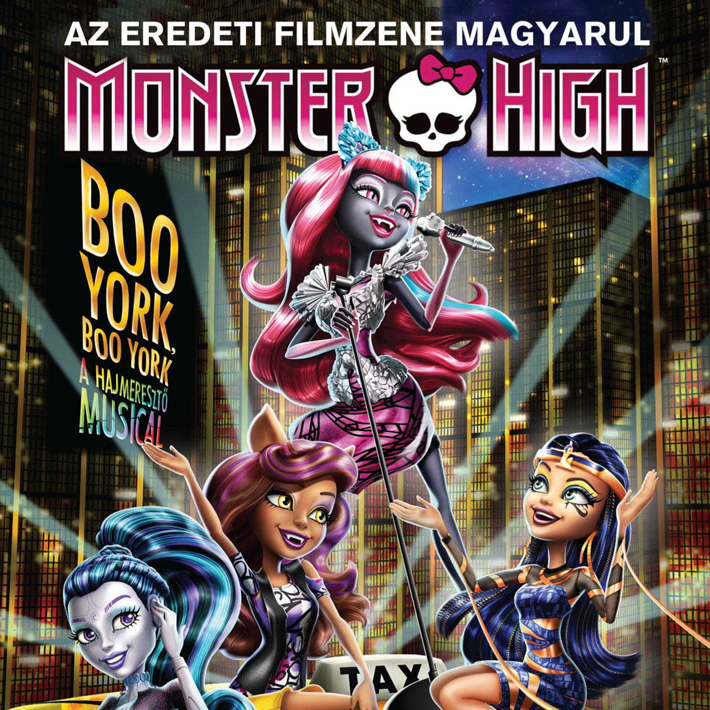 - MONSTER HIGH - BOO YORK BOO YORK (FILMZENE) - CD -
