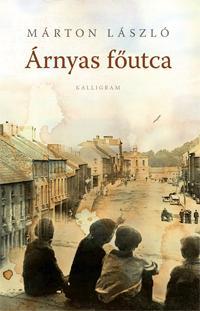 ÁRNYAS FŐUTCA (2. KIADÁS)