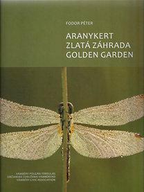 ARANYKERT - ZLATÁ ZÁHRADA - GOLDEN GARDEN