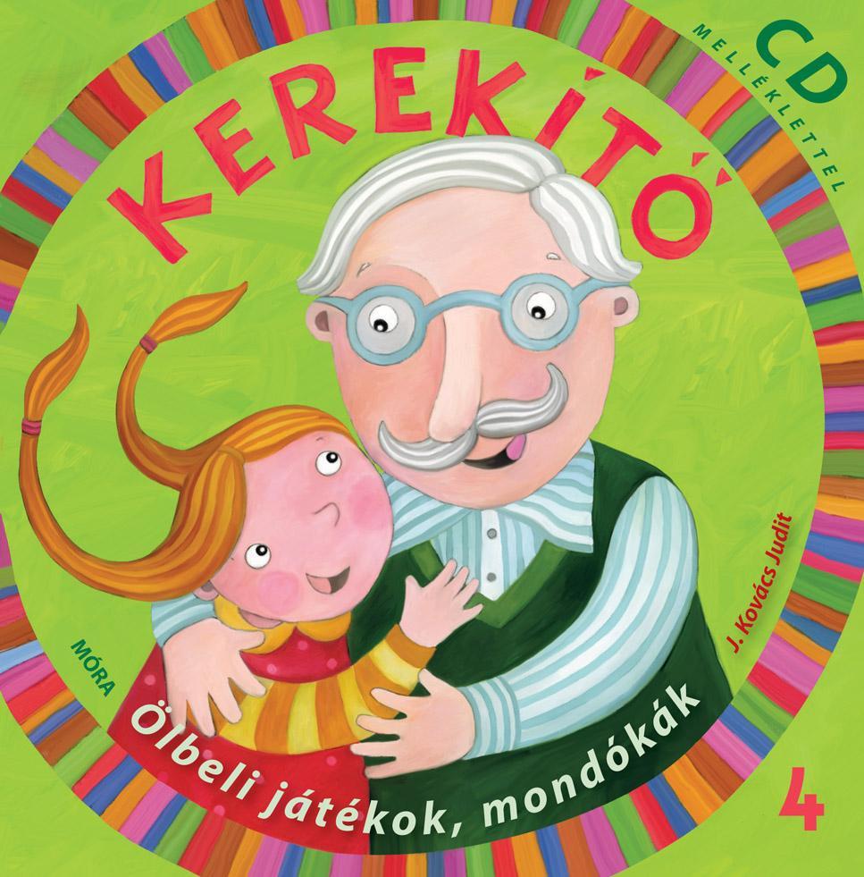KEREKÍTŐ 4. - CD MELLÉKLETTEL