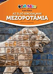 AZ ELSŐ BIRODALMAK - MEZOPOTÁMIA