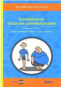 ÉLETMÓDVÁLTÁS TÚLSÚLYOS CUKORBETEGEKNEK + CD