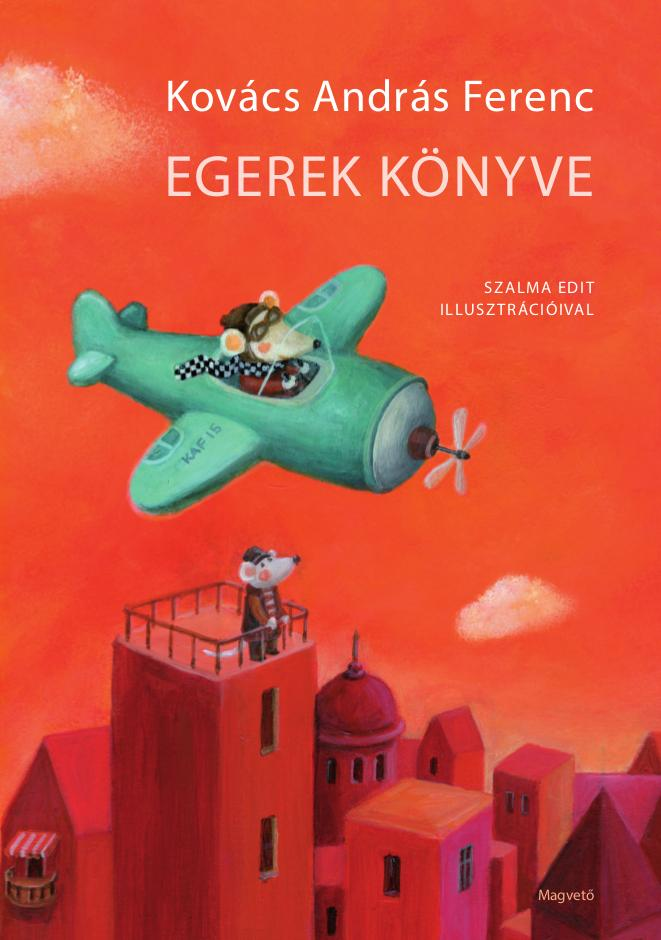 Kovács András Ferenc: Egerek könyve