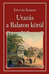 UTAZÁS A BALATON KÖRÜL - NEMZETI KÖNYVTÁR 44.