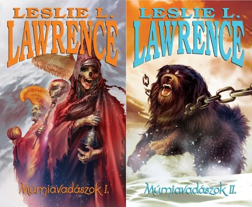 LAWRENCE, LESLIE L. - MÚMIAVADÁSZOK I-II.