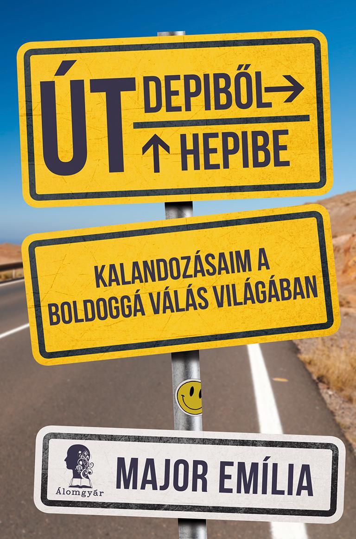 ÚT DEPIBŐL HEPIBE