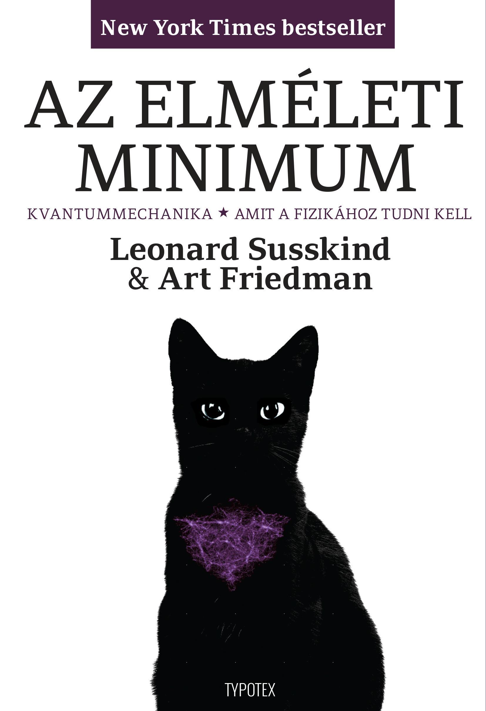 SUSSKIND, LEONARD - FRIEDMAN, ART - AZ ELMÉLETI MINIMUM II. - KVANTUMMECHANIKA