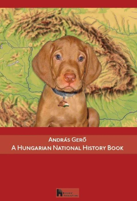 ANDRÁS GERŐ - A HUNGARIAN NATIONAL HISTORY BOOK