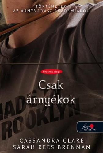 CSAK ÁRNYÉKOK - KÖTÖTT