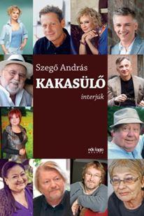 KAKASÜLŐ - INTERJÚK