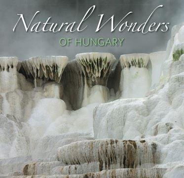 NATURAL WONDERS OF HUNGARY