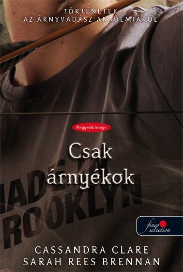 CSAK ÁRNYÉKOK - FŰZÖTT