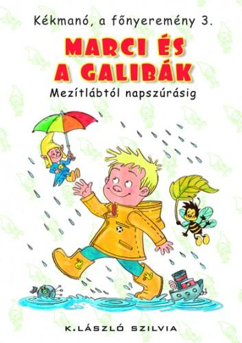 MARCI ÉS A GALIBÁK - KÉKMANÓ, A FŐNYEREMÉNY 3.