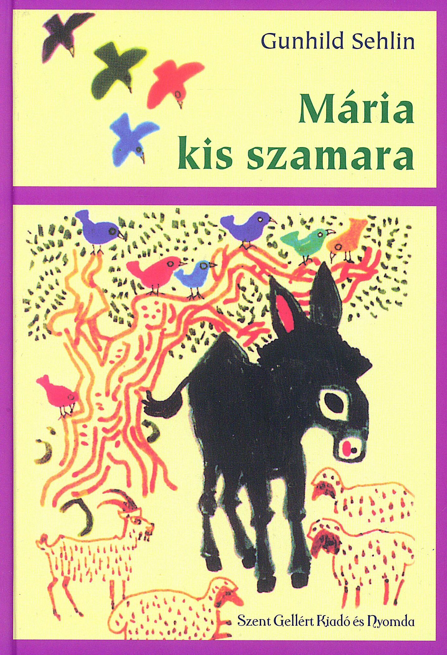 MÁRIA KIS SZAMARA / MÁRIA KIS SZAMARA EGYIPTOMBAN (KÉT REGÉNY EGYBEN)